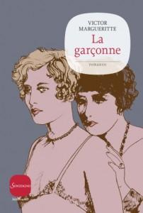 La copertina di La Garçonne, il primo titolo della nuova collana Sonzogno Bittersweet.